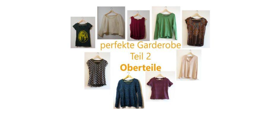 meine perfekte Garderobe 2: Oberteile