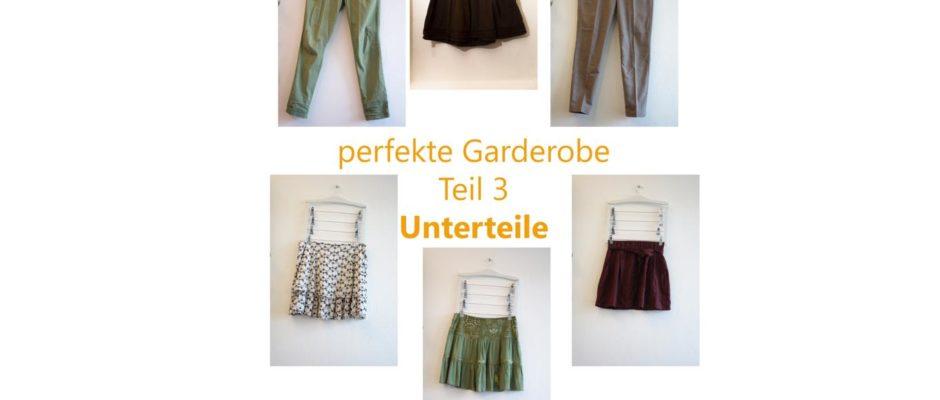 meine perfekte Garderobe 3: Unterteile